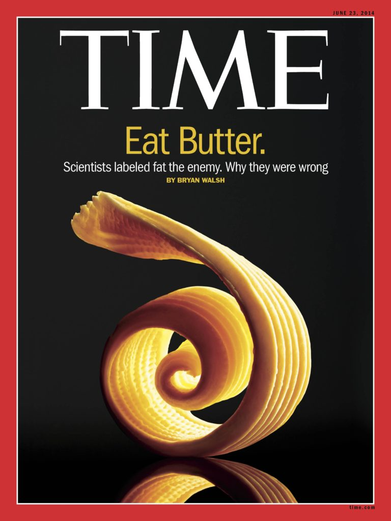time magazine cover promoting scam diets. Eat Butter. Scientists labeled fat the enemy. Why they were wrong. By Bryan Walsh
